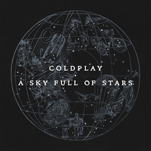 A sky full of stars – Coldplay