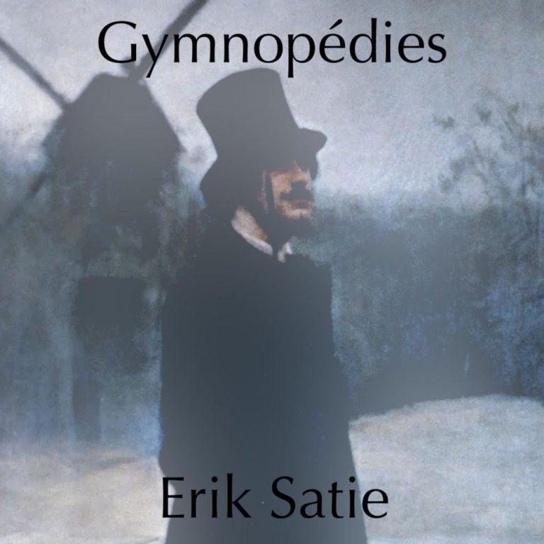 Gymnopédie n°1 – Erik Satie