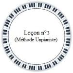 troisième leçon de piano méthode unpianiste débutant facile gratuit