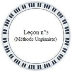 cinquième leçon de piano méthode unpianiste gratuit facile débutant