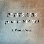 Vent d'Ouest composition album pédagogique Petits airs pour le piano